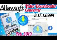 Allavsoft 3.17.8.7172 Crack With Registration Key Free Download 2019
